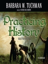 Practicing History (MP3): Selected Essays