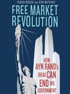 Free Market Revolution (MP3): How Ayn Rand's Ideas Can End Big Government