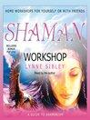 Shaman Workshop (MP3)