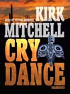 Cry Dance (MP3): Emmett Parker and Anna Turnipseed Mystery Series, Book 1