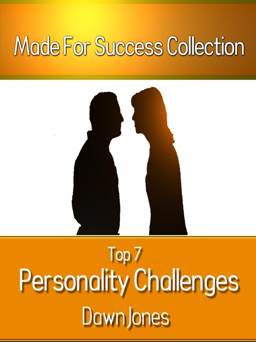 Top 7 Personality Challenges (MP3): Successful Communication Secrets for Differing Personality Types