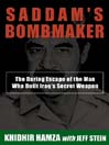 Saddam's Bombmaker (MP3): The Daring Escape of the Man Who Built Iraq's Secret Weapon