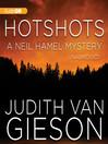 Hotshots (MP3): Neil Hamel Series, Book 7