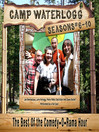 The Camp Waterlogg Chronicles, Season 6 (MP3): The Best of the Comedy-O-Rama Hour, Season 6