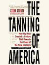 The Tanning of America (MP3): How Hip-Hop Created a Culture That Rewrote the Rules of the New Economy