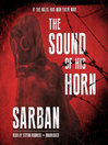 The Sound of His Horn (MP3)
