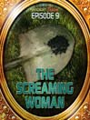 The Screaming Woman (MP3): Bradbury Thirteen Series, Episode 9