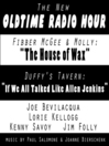 "The New Old Time Radio Hour (MP3): Fibber McGee and ""Duffy's Tavern"""