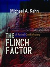 The Flinch Factor (MP3): Rachel Gold Series, Book 8