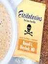 Excitotoxins (MP3): The Taste That Kills