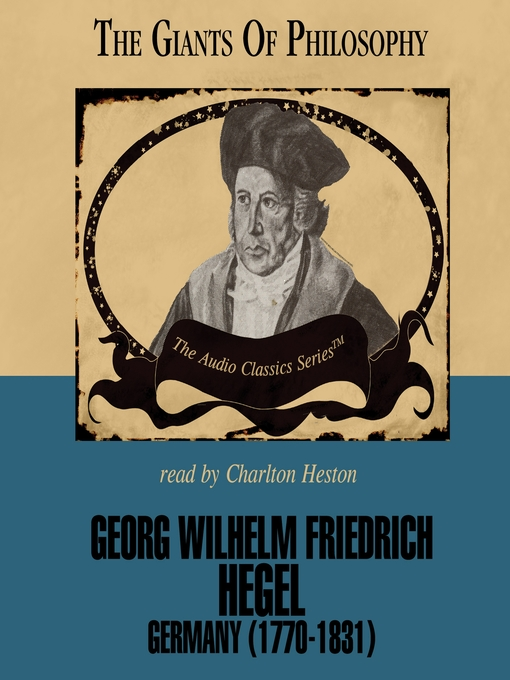 Georg Wilhelm Friedrich Hegel (MP3): Germany (1770-1831)
