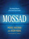 Mossad (MP3): The Greatest Missions of the Israeli Secret Service