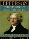 Thomas Jefferson and His Time, Volume V