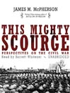 This Mighty Scourge (MP3): Perspectives on the Civil War