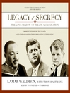 Legacy of Secrecy (MP3): The Long Shadow of the JFK Assassination