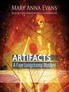Artifacts (MP3): Faye Longchamp Mystery Series, Book 1