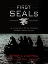 First SEALs (MP3): The Untold Story of the Forging of America's Most Elite Unit