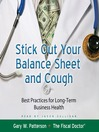 Stick Out Your Balance Sheet and Cough (MP3): Best Practices for Long-Term Business Health
