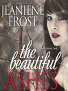 The Beautiful Ashes (MP3): Broken Destiny Series, Book 1