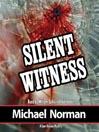 Silent Witness (MP3): Sam Kincaid Series, Book 2