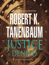 Justice Denied (MP3): Butch Karp and Marlene Ciampi Series, Book 6