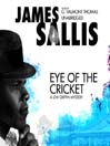 Eye of the Cricket (MP3): Lew Griffin Series, Book 4