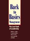 Back to Basics Management (MP3): The Lost Craft of Leadership