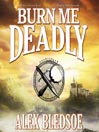 Burn Me Deadly (MP3): Eddie LaCrosse Series, Book 2