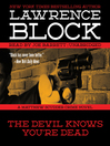 The Devil Knows You're Dead (MP3): Matthew Scudder Series, Book 11