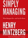 Simply Managing (MP3): What Managers Do—and Can Do Better