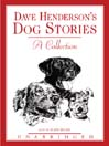 Dave Henderson's Dog Stories (MP3): A Collection