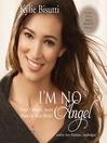 I'm No Angel (MP3): From Victoria's Secret Model to Role Model