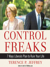 Control Freaks (MP3): 7 Ways Liberals Plan to Ruin Your Life