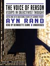 The Voice of Reason (MP3): Essays in Objectivist Thought
