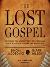 The Lost Gospel (MP3): Decoding the Sacred Text That Reveals Jesus' Marriage to Mary Magdalene