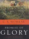 Promise of Glory (MP3): A Novel of Antietam