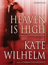 Heaven Is High (MP3): Barbara Holloway Series, Book 12