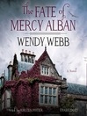 The Fate of Mercy Alban (MP3): A Novel