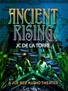 Ancient Rising (MP3): Rise of the Ancients Series, Book 1