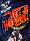 Voice of the Whirlwind (MP3): Hardwired Series, Book 2