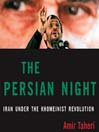 The Persian Night (MP3): Iran from Khomeini to Ahmadinejad