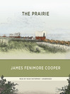 The Prairie (MP3): Leatherstocking Tales Series, Book 5