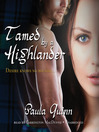 Tamed by a Highlander (MP3): Children of the Mist Series, Book 3