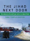 The Jihad Next Door (MP3): The Lackawanna Six and Rough Justice in an Age of Terror