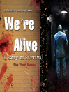 We're Alive (MP3): A Story of Survival, the First Season