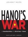 Hanoi's War (MP3): An International History of the War for Peace in Vietnam