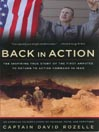 Back in Action (MP3): The Inspiring True Story of the First Amputee to Return to Active Command in Iraq