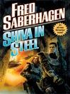 Shiva in Steel (MP3): Berserker Series, Book 13