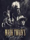 Mark Twain's Mystery Tales (MP3)