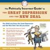 The Politically Incorrect Guide<sup>TM</sup> to the Great Depression and the New Deal (MP3)